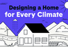 Design Home for Every Climate