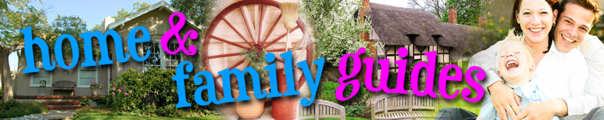 Home and Family Parenting Guides and Tips